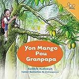 A Mango for Grandpa (Haitian Creole) (Creole Edition)