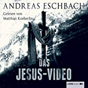 Das Jesus-Video | Andreas Eschbach