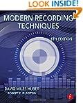 Modern Recording Techniques (Audio En...