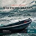 Wir Ertrunkenen Audiobook by Carsten Jensen Narrated by Samy Andersen