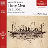 Three Men In A Boat: (To Say Nothing Of The Dog) (Classic Fiction)