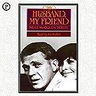My Husband, My Friend: A Memoir Hörbuch von Neile McQueen-Toffel Gesprochen von: Neile McQueen-Toffel