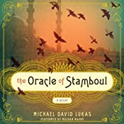 The Oracle of Stamboul: A Novel | [Michael David Lukas]