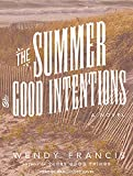 img - for The Summer of Good Intentions book / textbook / text book