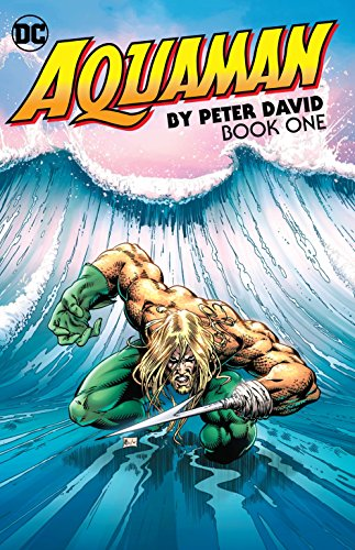 Aquaman by Peter David Book One [David, Peter] (Tapa Blanda)