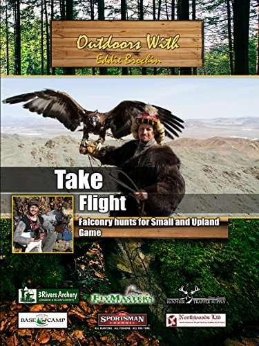 Outdoors with Eddie Brochin Take Flight