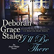 I'll Be There: Angel Ridge, Book 4 | Deborah Grace Staley