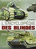 L'encyclopédie des blindés 1939-1945