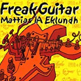 Freak Guitarby Mattias Eklundh