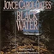 Black Water | [Joyce Carol Oates]