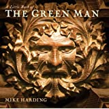 A Little Book of the Green Manpar Mike Harding