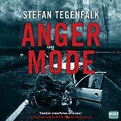 Anger Mode | [Stefan Tegenfalk]