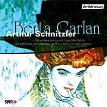Berta Garlan (       ungekürzt) von Arthur Schnitzler Gesprochen von: Gert Westphal, Käthe Gold, Bernhard Wicki