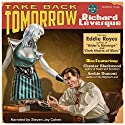 Take Back Tomorrow Audiobook by Richard Levesque Narrated by Steven Jay Cohen