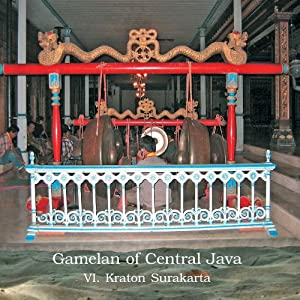 Gamelan of Central Java, Vol. 6: Kraton Surakarta