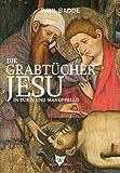 Die Grabtücher Jesu in Turin und Manoppello: SUDARIUM ET VESTES