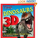 TIME For Kids Dinosaurs 3D: An Incredible Journey Through Time