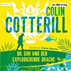 Dr. Siri und der explodierende Drache (       ungekürzt) von Colin Cotterill Gesprochen von: Fabian Hinrichs