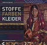 Image de Stoffe, Farben, Kleider: Eine Reise um die Welt