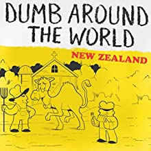 Dumb Around the World: New Zealand Audiobook by  Reader's Digest - editor Narrated by P. J. Ochlan