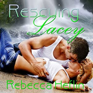 Rescuing Lacey Audiobook