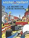 Michel Vaillant, tome 28 : Le secret de Steve Warson par Graton