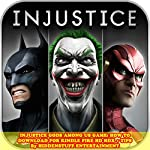 Injustice Gods Among Us Game: How to Download for Kindle Fire Hd Hdx + Tips | HiddenStuff Entertainment