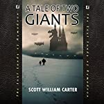 A Tale of Two Giants (Rymadoon) | Scott William Carter