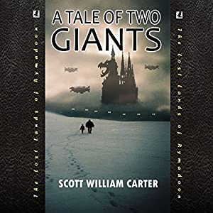 A Tale of Two Giants (Rymadoon) Audiobook