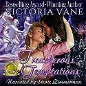 Treacherous Temptations Audiobook by Victoria Vane Narrated by Stevie Zimmerman