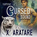 Cursed: Bound: A M/M Modern Retelling of Beauty & The Beast Audiobook by X. Aratare Narrated by Michael Pauley
