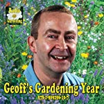 Geoff's Gardening Year: A Month-by-Month Guide for Your Garden | Geoff Hodge