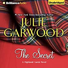 The Secret: Highlands' Lairds, Book 1 Audiobook by Julie Garwood Narrated by Susan Duerden