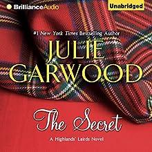 The Secret: Highlands' Lairds, Book 1 Audiobook by Julie Garwood Narrated by Susan Duerden