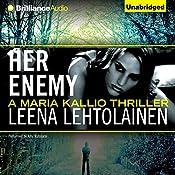 Her Enemy: Maria Kallio, 2 | Leena Lehtolainen, Owen F. Witesman (translated)