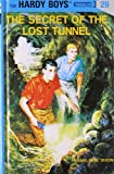 Franklin W. Dixon Secret of the Lost Tunnel (Hardy Boys Mysteries)