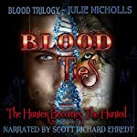 Blood Ties: Blood Trilogy, Book 1 | J Nicholls