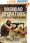 Baghdad Operators : Ex Special Forces...