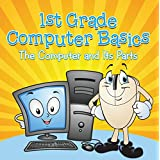 1st Grade Computer Basics
