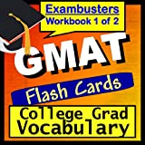 GMAT Test Prep College Graduate Vocabulary Review Flashcards--GMAT Study Guide Book 1 (Exambusters GMAT Study Guide) ~ GMAT Exambusters