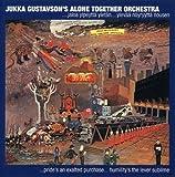 Yksin Yhdessa Jaloa Ylpeytta Yletan by Gustavson, Jukka (2008-01-01)