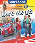 Here we go! anglais 6e - Workbook - E...