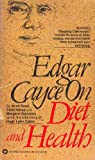 Edgar Cayce On Diet and Health (0446305197) by Cayce, Edgar