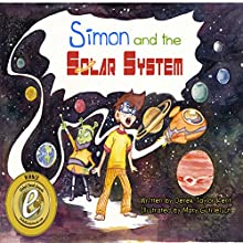 Simon and the Solar System Audiobook by  Derek the Ghost Narrated by Derek Taylor Kent