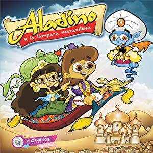 Aladino y la Lámpara maravillosa [Aladdin and the Magic Lamp] | [Anónimo]