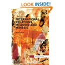 International Relations, Meaning and Mimesis (Interventions)