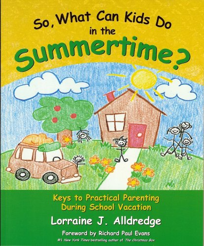 Image for So, What Can Kids Do in the Summertime