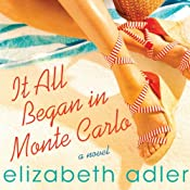 It All Began in Monte Carlo | [Elizabeth Adler]