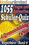 1055 Fragen und Antworten: Sch�ler Qu...