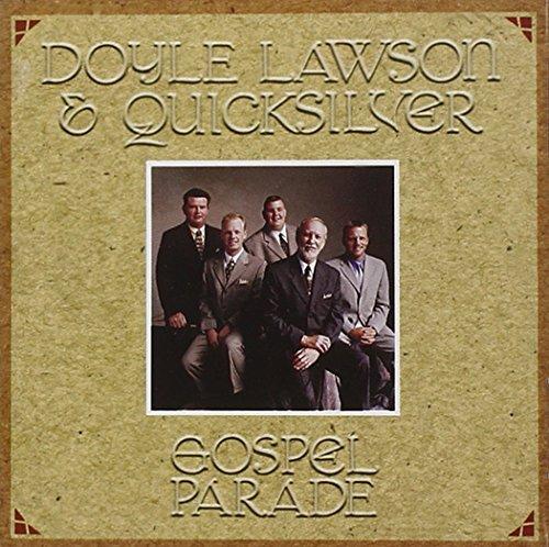 Doyle Lawson & Quicksilver - Gospel Parade - Zortam Music